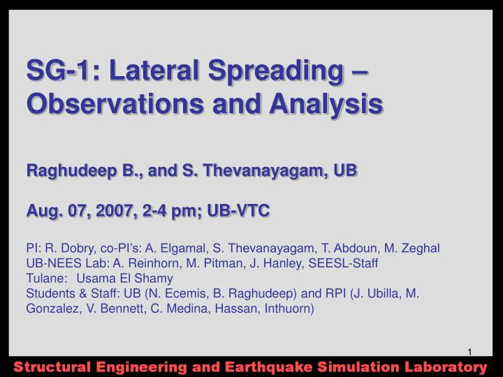 SG-1: Lateral Spreading – Observations and Analysis