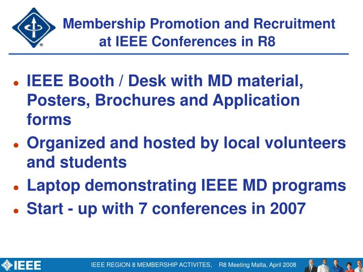 IEEE Booth / Desk with MD material, Posters, Brochures and Application forms