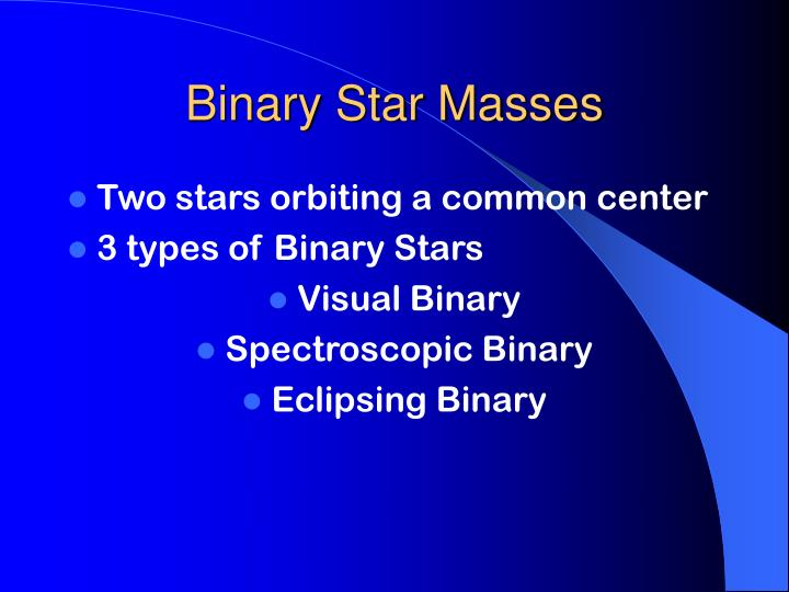 Binary Star Masses