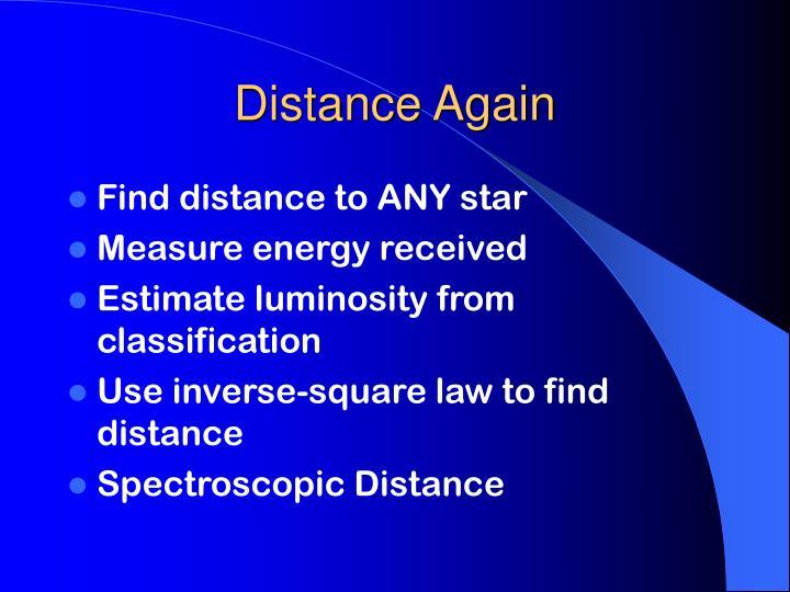 Distance Again