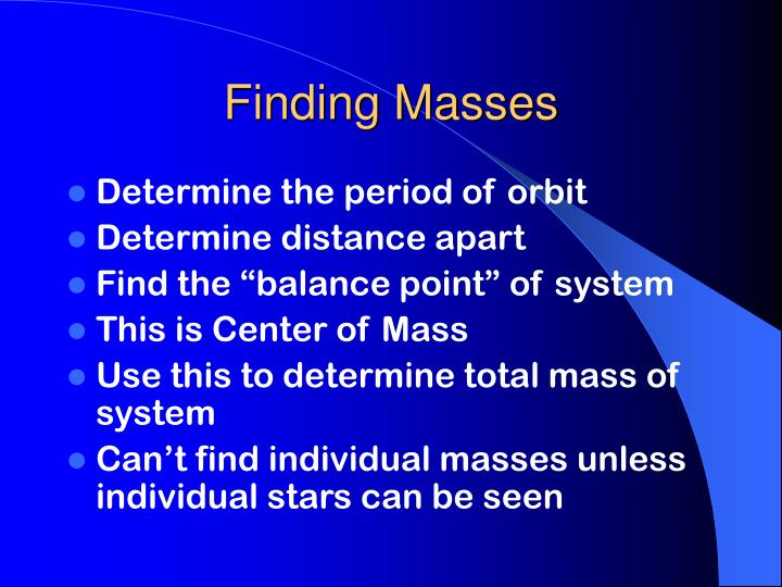 Finding Masses
