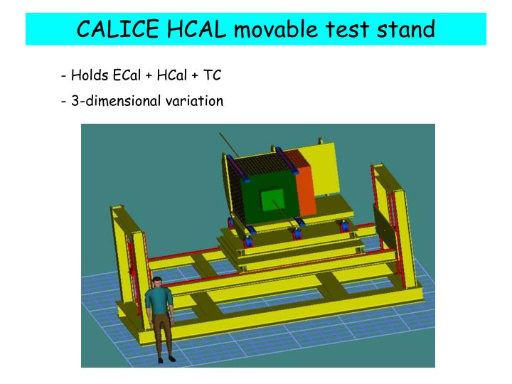 CALICE HCAL movable test stand