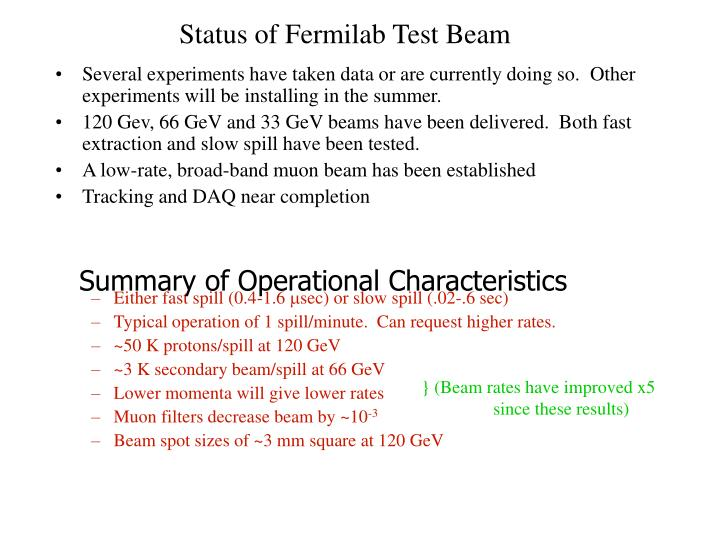 Status of Fermilab Test Beam