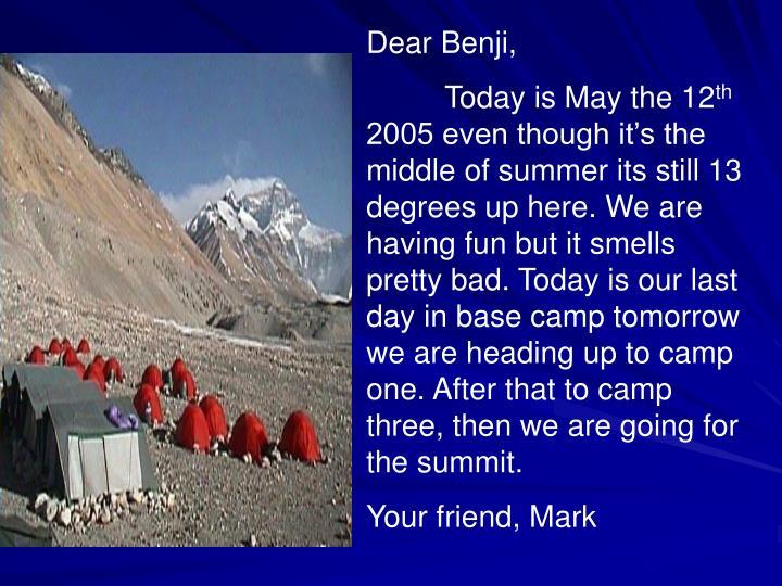 Dear Benji,