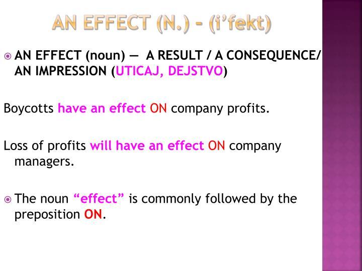 an effect (n.)