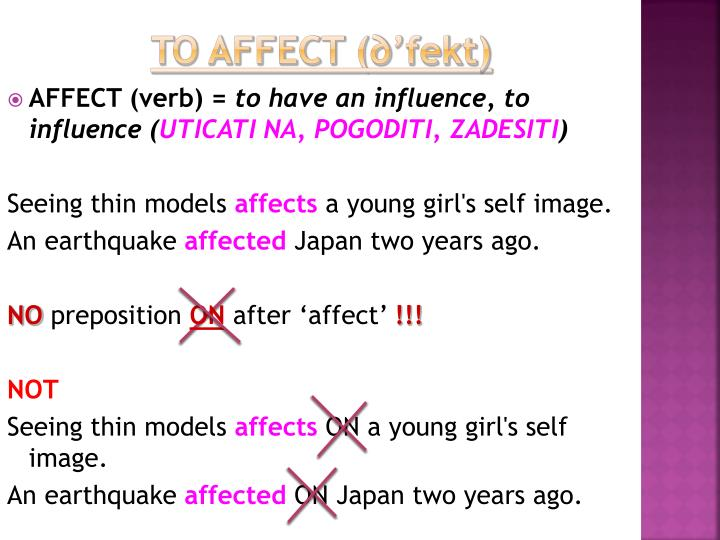 to affect (