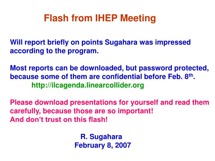 Flash from ihep meeting