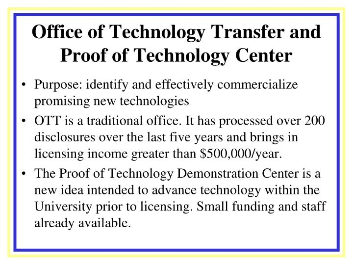 Office of Technology Transfer and Proof of Technology Center