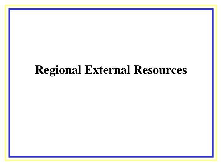 Regional External Resources