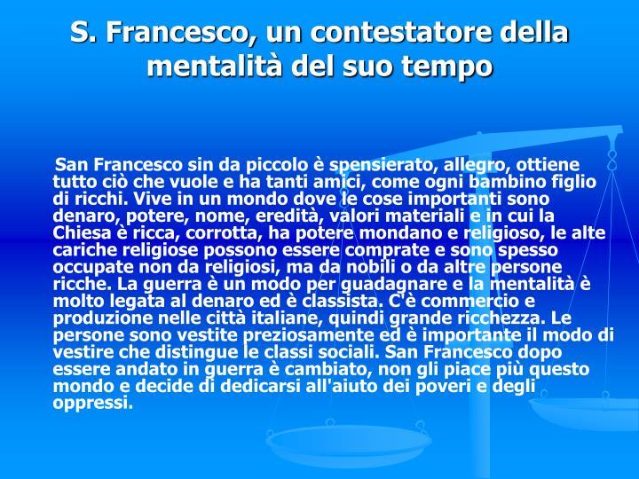 S. Francesco, un contestatore della mentalità del suo tempo