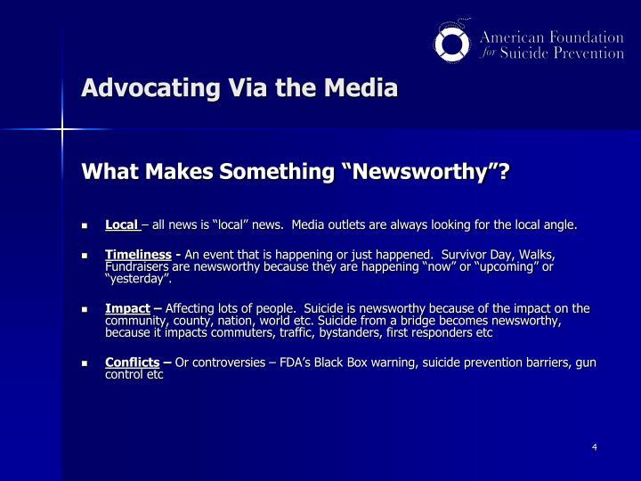 Advocating Via the Media