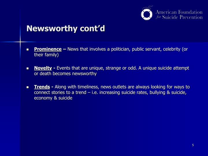 Newsworthy cont'd