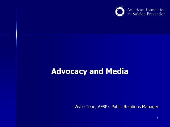 Advocacy and Media