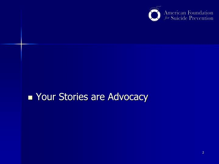 Your Stories are Advocacy