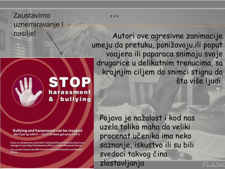 Zaustavimo uznemiravanje I nasilje!