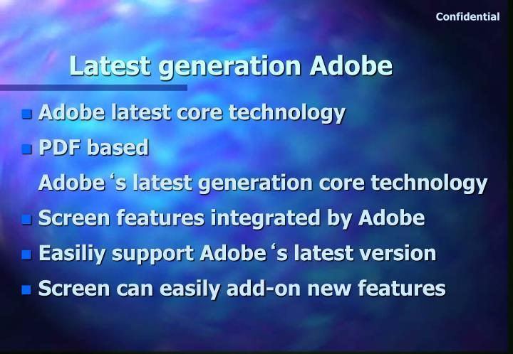 Latest generation Adobe