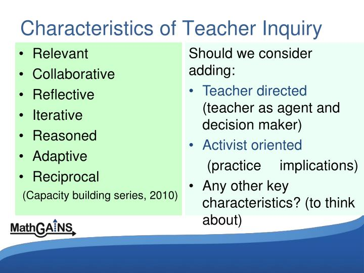 Characteristics of Teacher Inquiry