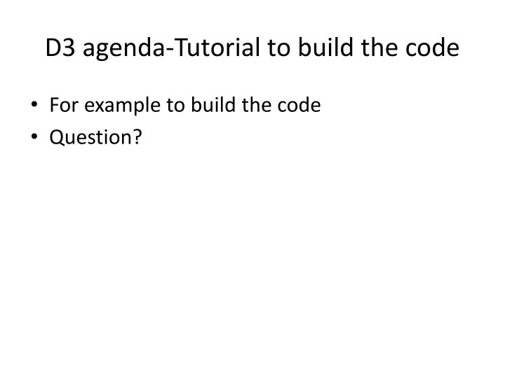 D3 agenda-Tutorial to build the code