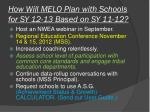 how will melo plan with schools for sy 12 13 based on sy 11 12