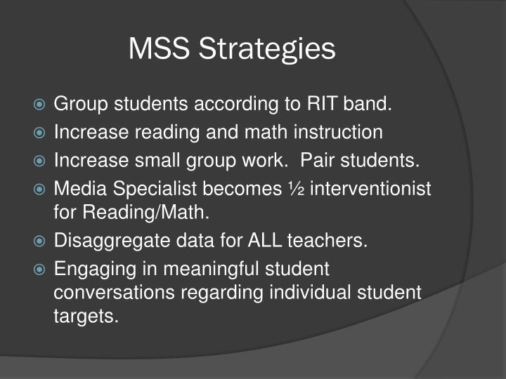 MSS Strategies