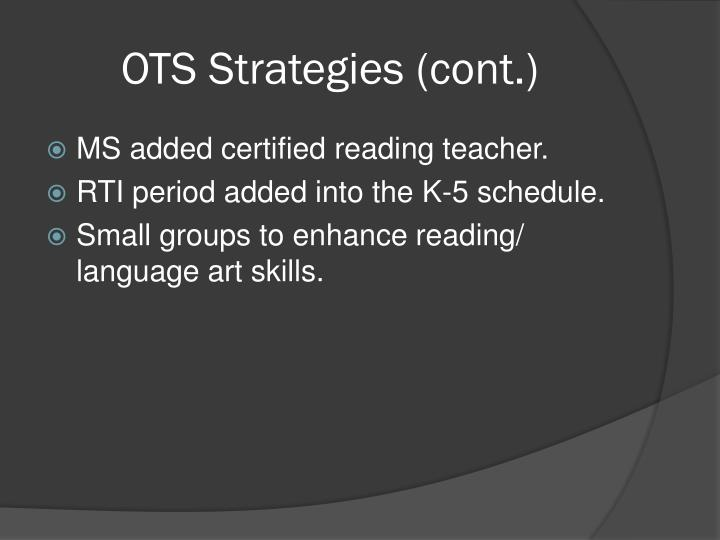 OTS Strategies (cont.)