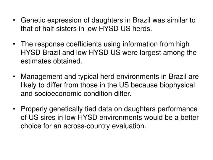 Genetic expression of daughters in Brazil was similar to that of half-sisters in low HYSD US herds.