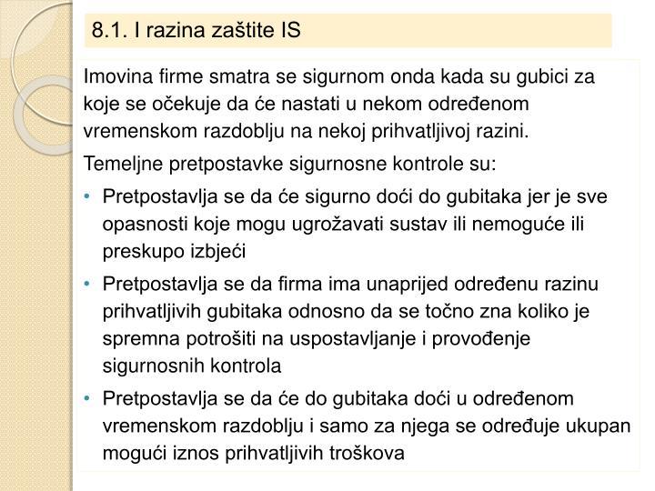 8.1. I razina zaštite IS
