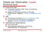 details per observable losses remaining issues