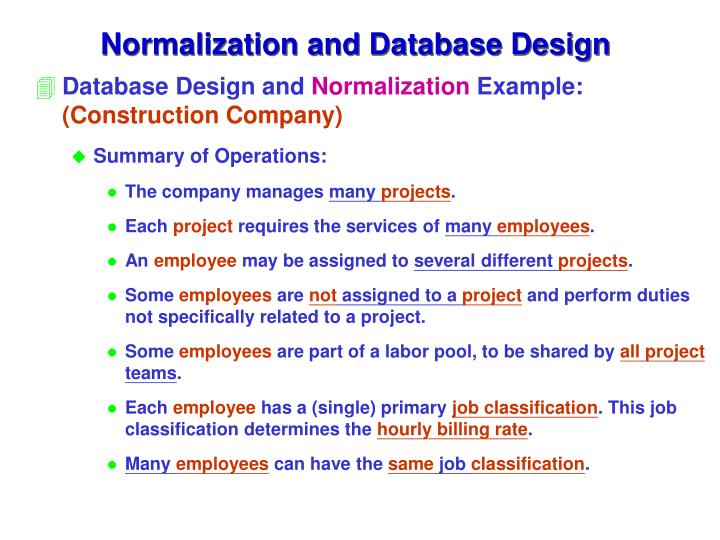 database slides on normalization View normalization slides uploaded by hussein dahir from data struc 200 at birzeit university 3 normal forms based on primary keys 31 normalization of relations 32 practical use of normal.