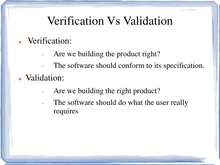 verification vs validation essay Learn the difference between identity validation, identity verification, and identity authentication offered by electronic verification systems (evs).