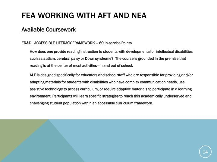 FEA working with AFT and NEA