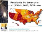 residential pv break even cost w in 2015 tou rates