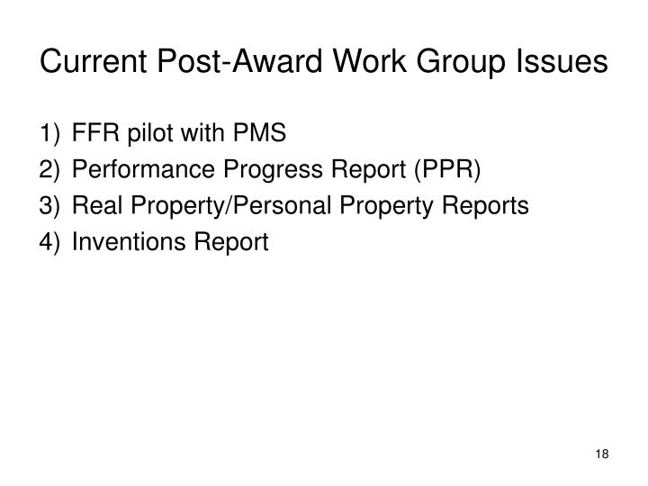 Current Post-Award Work Group Issues