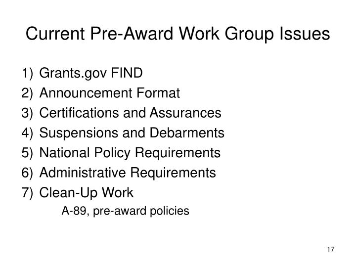 Current Pre-Award Work Group Issues