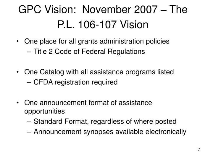 GPC Vision:  November 2007 – The P.L. 106-107 Vision