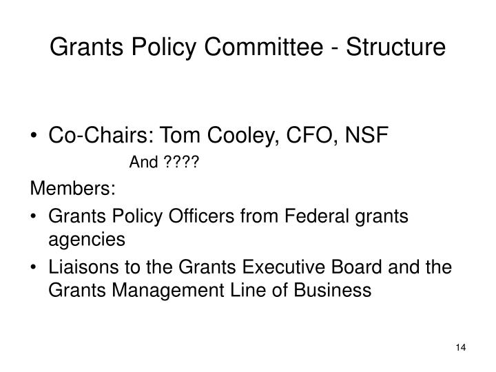 Grants Policy Committee - Structure