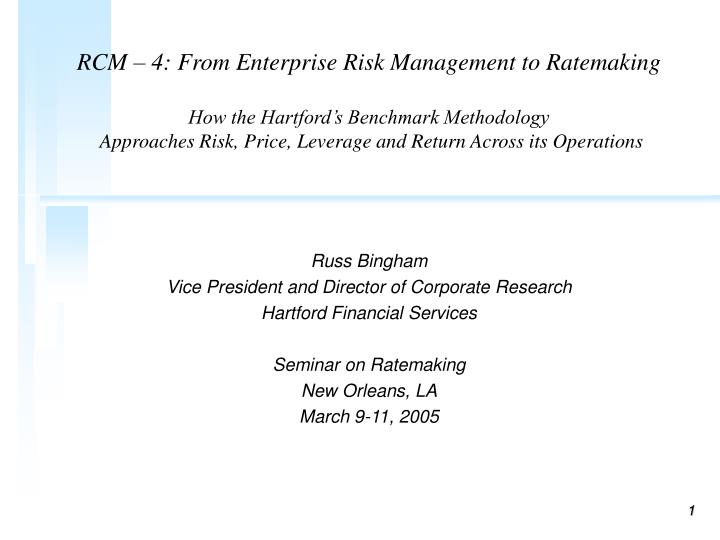 RCM – 4: From Enterprise Risk Management to Ratemaking
