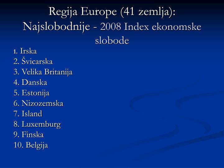 Regija Europe (41 zemlja): Najslobodnije -