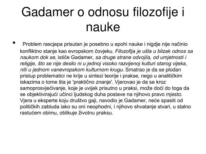 Gadamer o odnosu filozofije i nauke