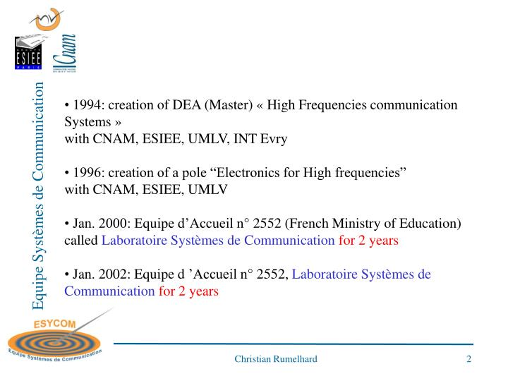 1994: creation of DEA (Master) « High Frequencies communication Systems »