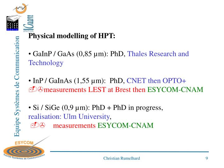 Physical modelling of HPT: