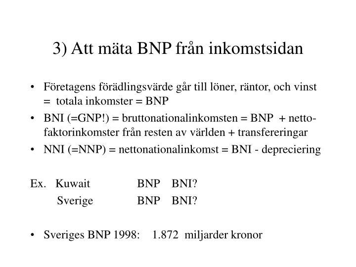 3) Att mäta BNP från inkomstsidan