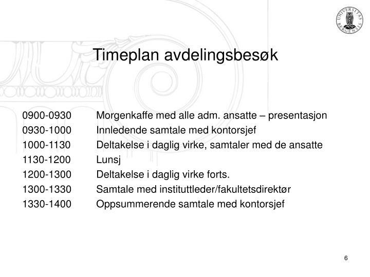Timeplan avdelingsbesøk