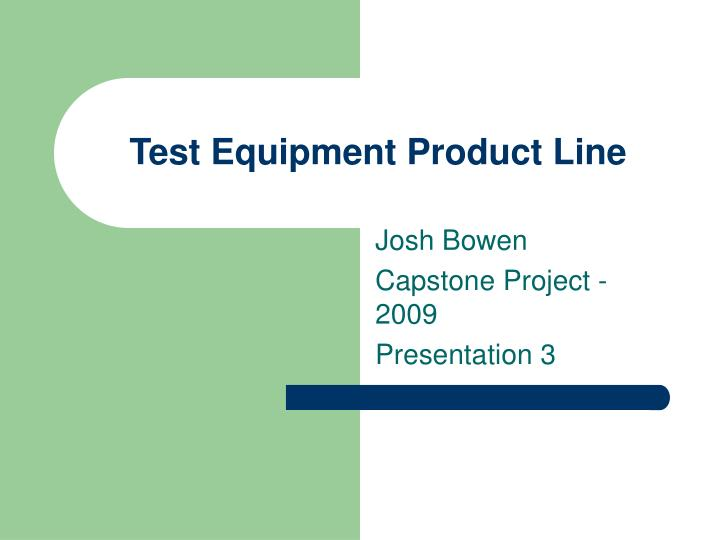 Test equipment product line