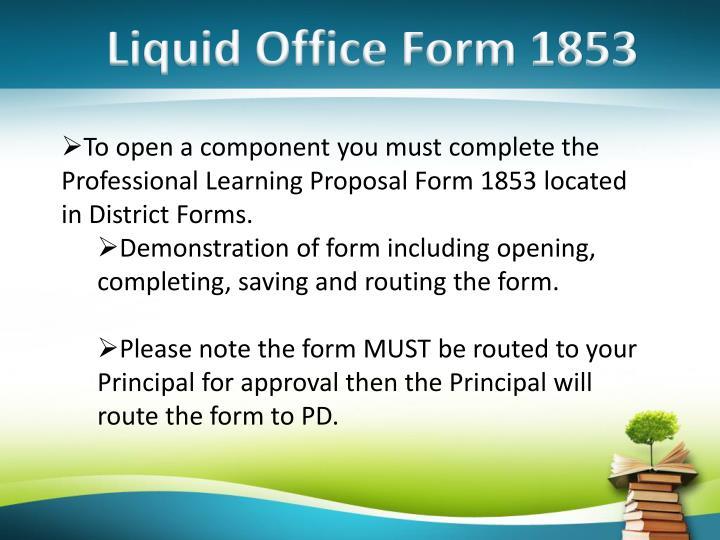 Liquid Office Form 1853
