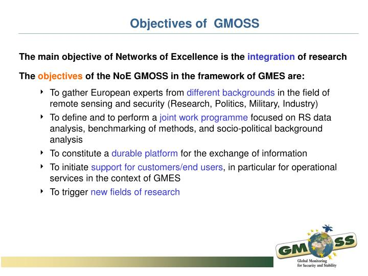 Objectives of  GMOSS