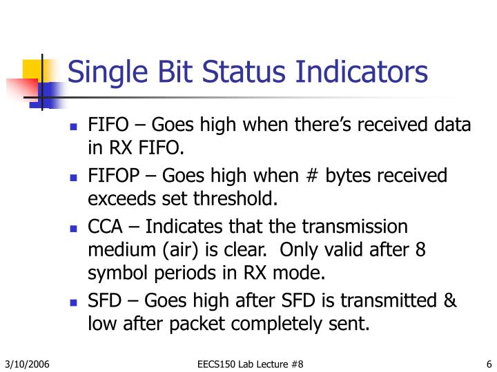 Single Bit Status Indicators