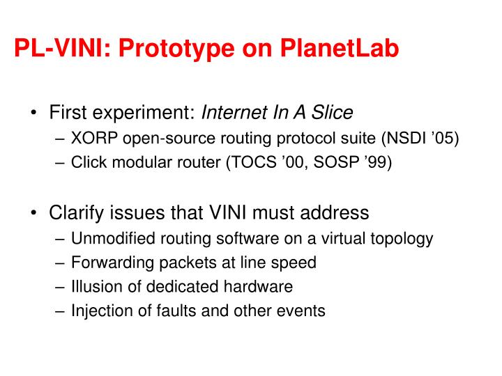 PL-VINI: Prototype on PlanetLab