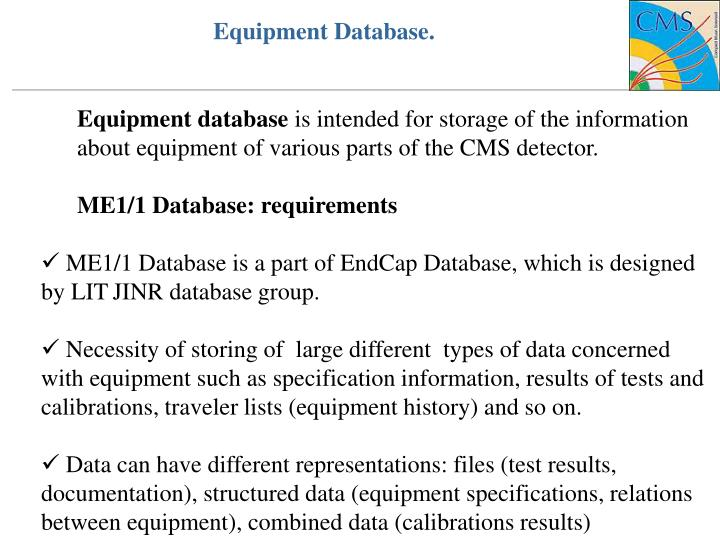 Equipment Database.