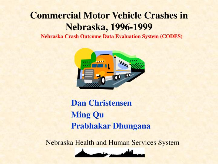 Commercial Motor Vehicle Crashes in Nebraska, 1996-1999